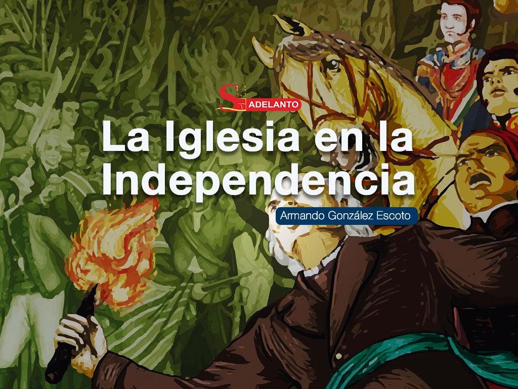 imagen de portada del articulo titulado la iglesia en la independencia