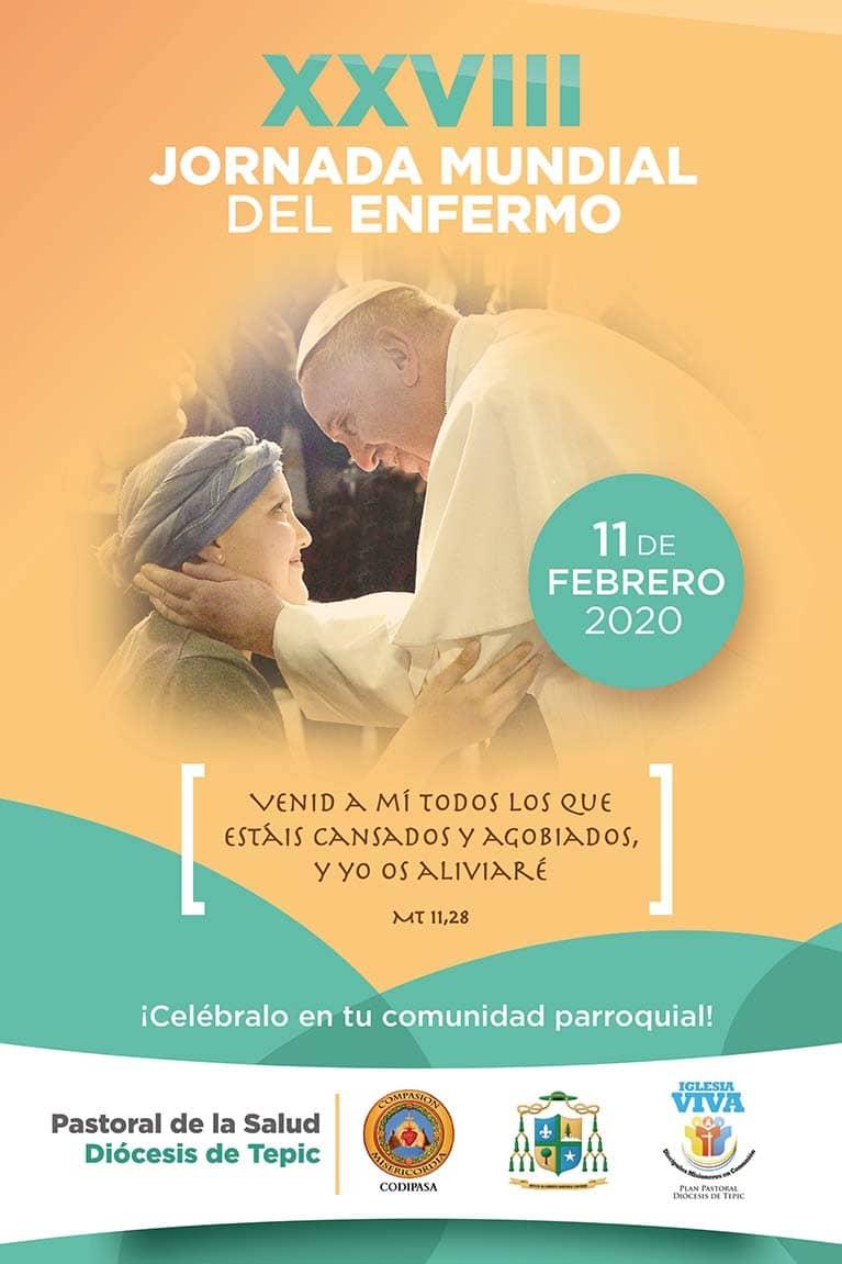 invitación de la jornada mundial del enfermo del año 2020 en la diócesis de Tepic